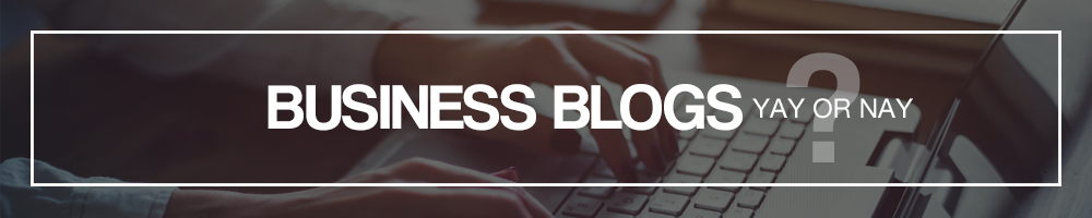 Writing business blogs